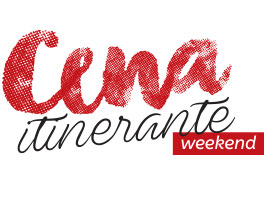 Cena Itinerante Weekend