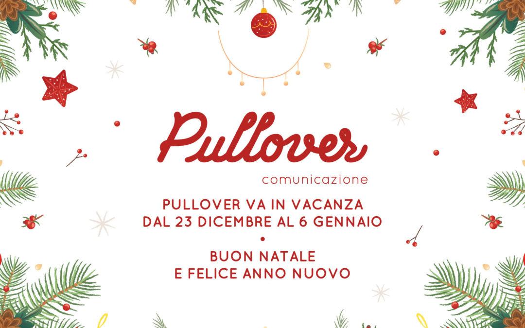 PULLOVER – Chiusura natalizia